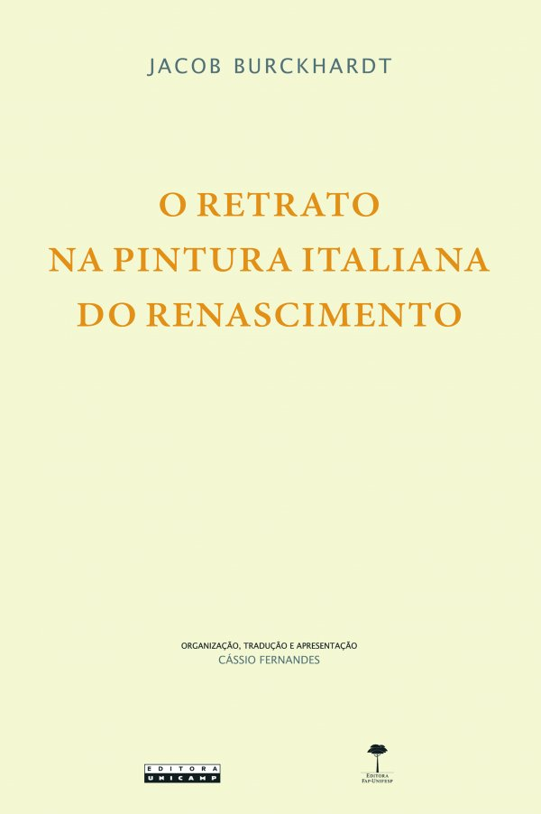 O RETRATO NA PINTURA ITALIANA DO RENASCIMENTO
